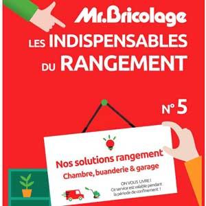 Catalogue Mr.Bricolage Les Indispensables du Rangement